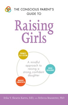The everything parent's guide to raising girls ebook by erika v.
