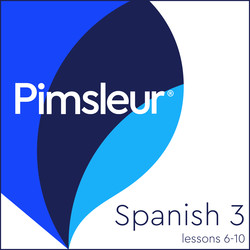 Pimsleur Spanish Level 3 Lessons  6-10 MP3