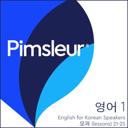 Pimsleur English for Korean Speakers Level 1 Lessons 21-25