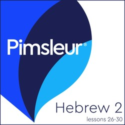 Pimsleur Hebrew Level 2 Lessons 26-30 MP3