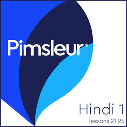 Pimsleur Hindi Level 1 Lessons 21-25