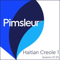 Pimsleur Haitian Creole Level 1 Lessons 21-25 MP3