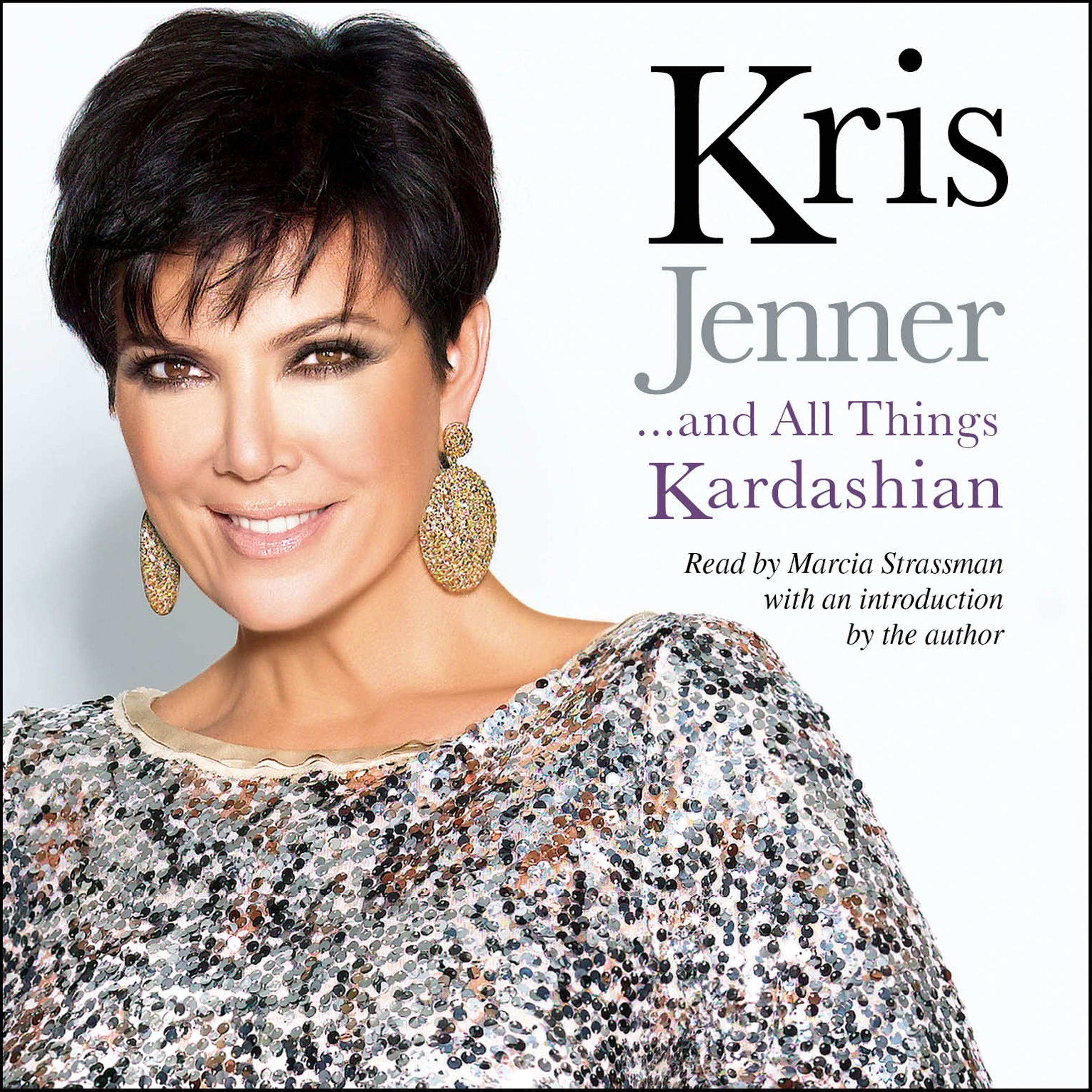 Kris jenner and all things kardashian 9781442346932 hr