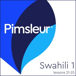 Pimsleur Swahili Level 1 Lessons 21-25 MP3