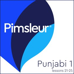 Pimsleur Punjabi Level 1 Lessons 21-25