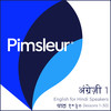 Pimsleur English for Hindi Speakers Level 1