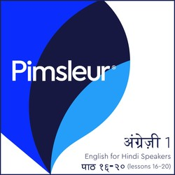 Pimsleur English for Hindi Speakers Level 1 Lessons 16-20 MP3
