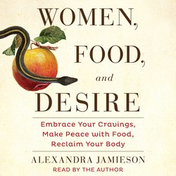 Women, Food, and Desire