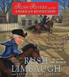 Rush Revere and the American Revolution