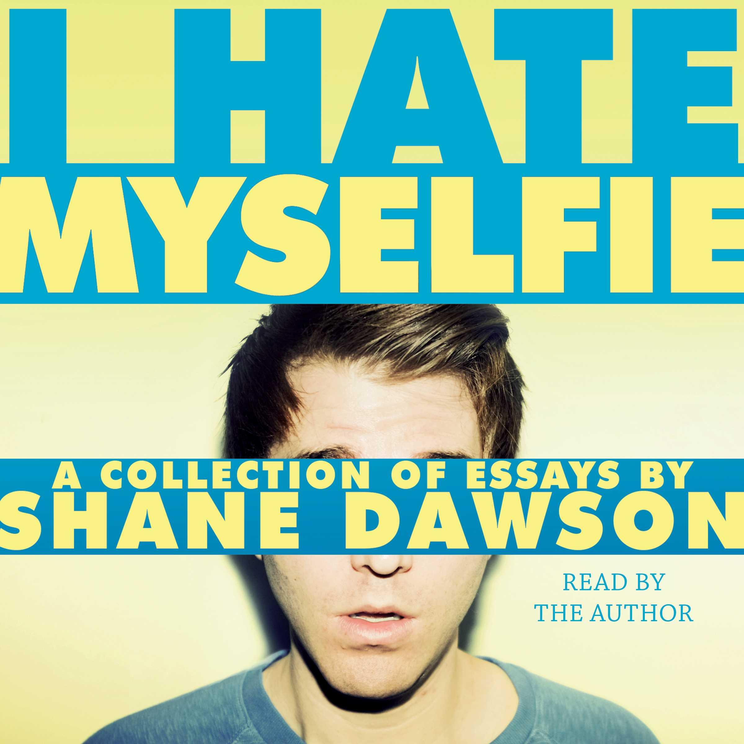 shane dawson i hate myselfie audiobook