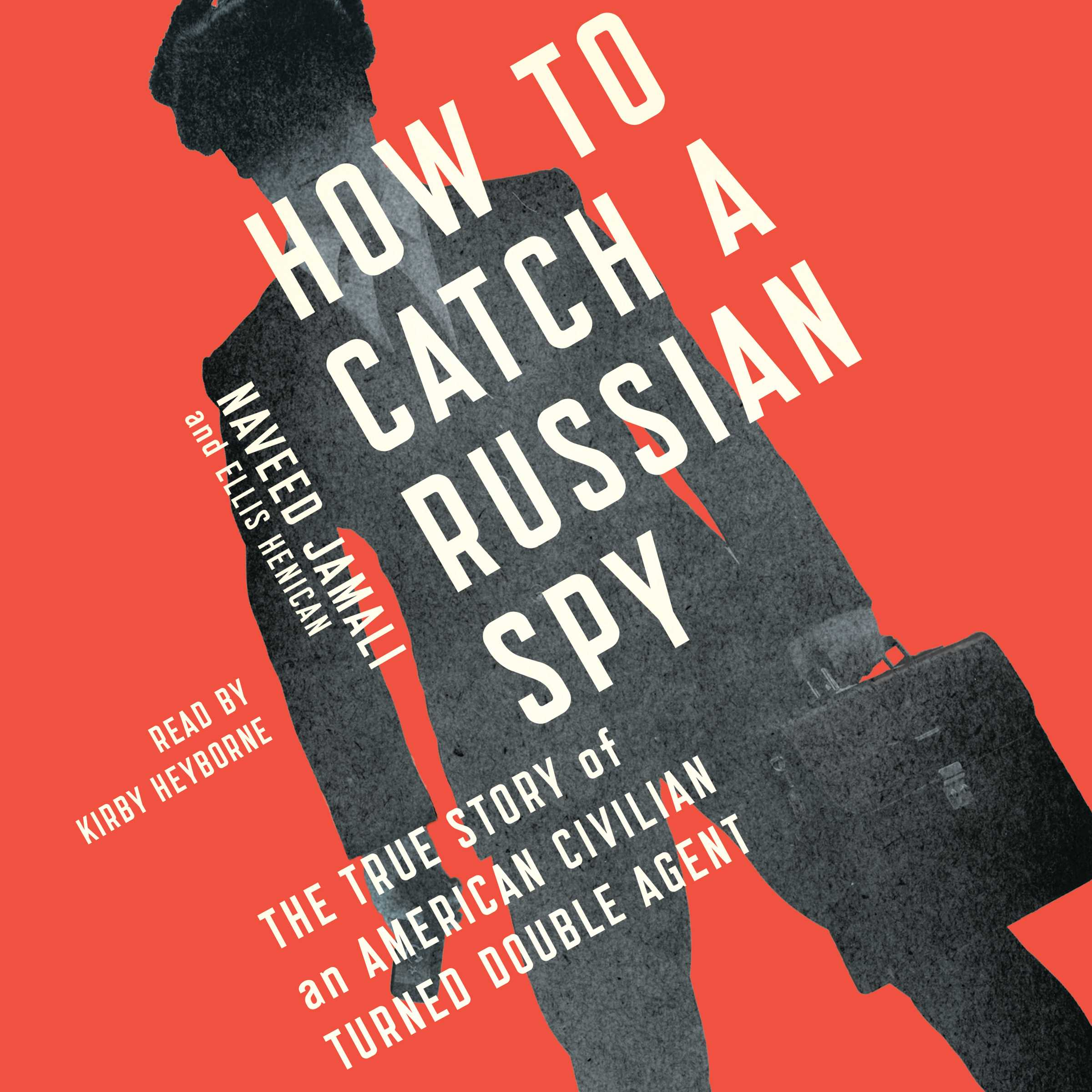 How to catch a russian spy 9781442386013 hr