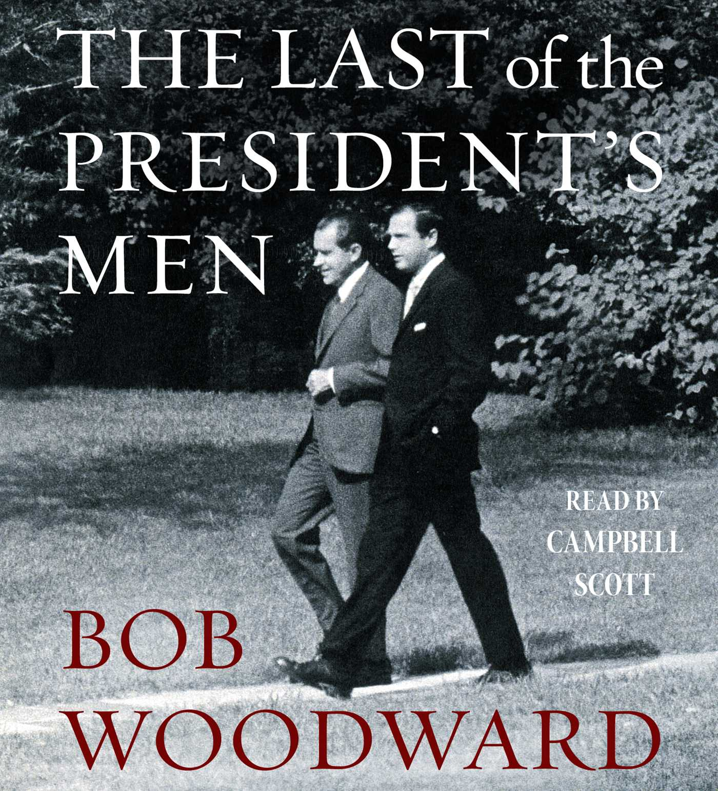 The last of the presidents men 9781442394322 hr