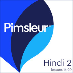Pimsleur Hindi Level 2 Lessons 16-20