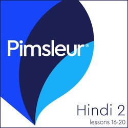 Pimsleur Hindi Level 2 Lessons 16-20 MP3