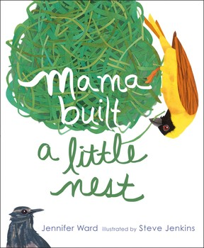 Mama Built a Little Nest   Book by Jennifer Ward, Steve ...