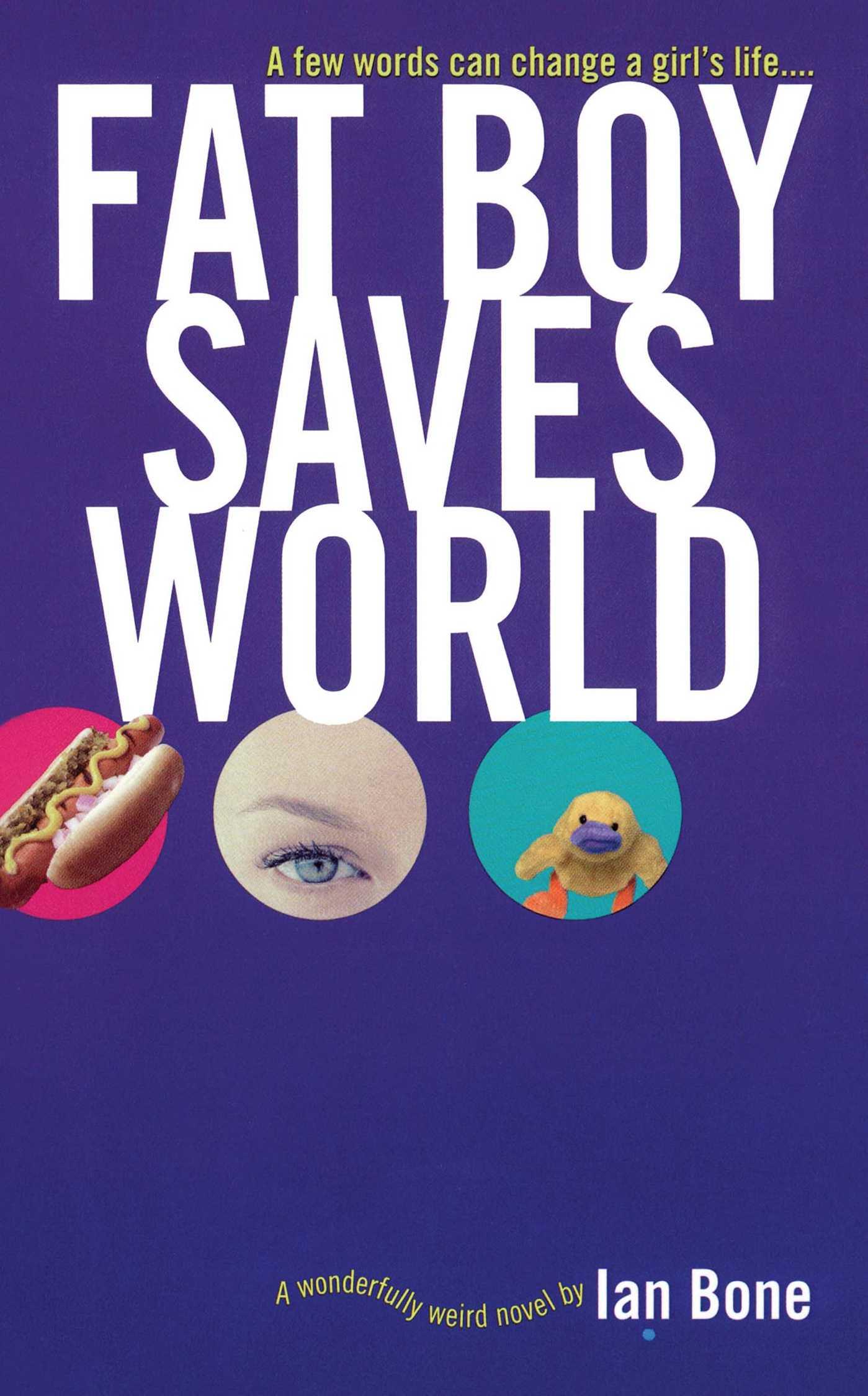 Fat boy saves world 9781442431058 hr