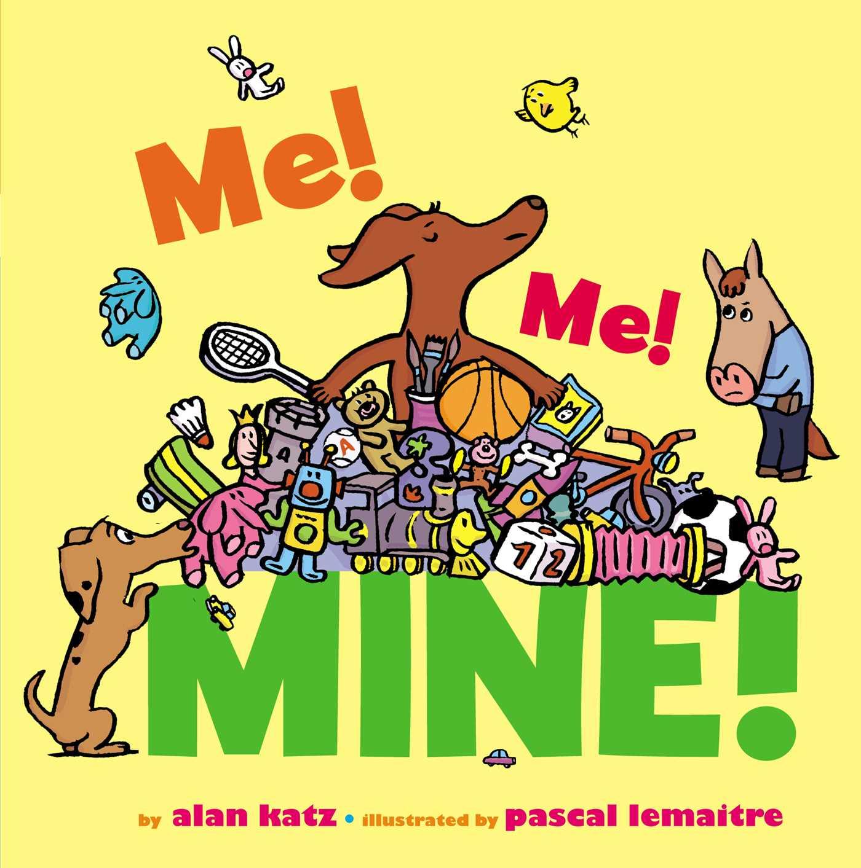 Me Me Mine Ebook By Alan Katz Pascal Lemaitre border=