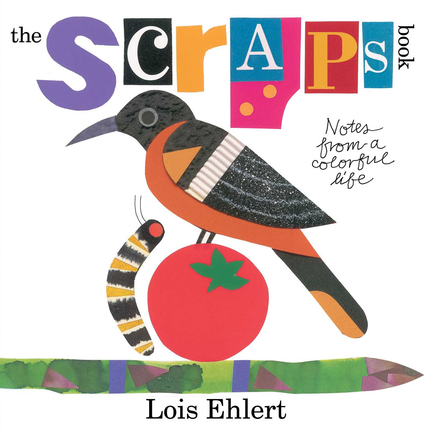 The Scraps Book | Book by Lois Ehlert | Official Publisher