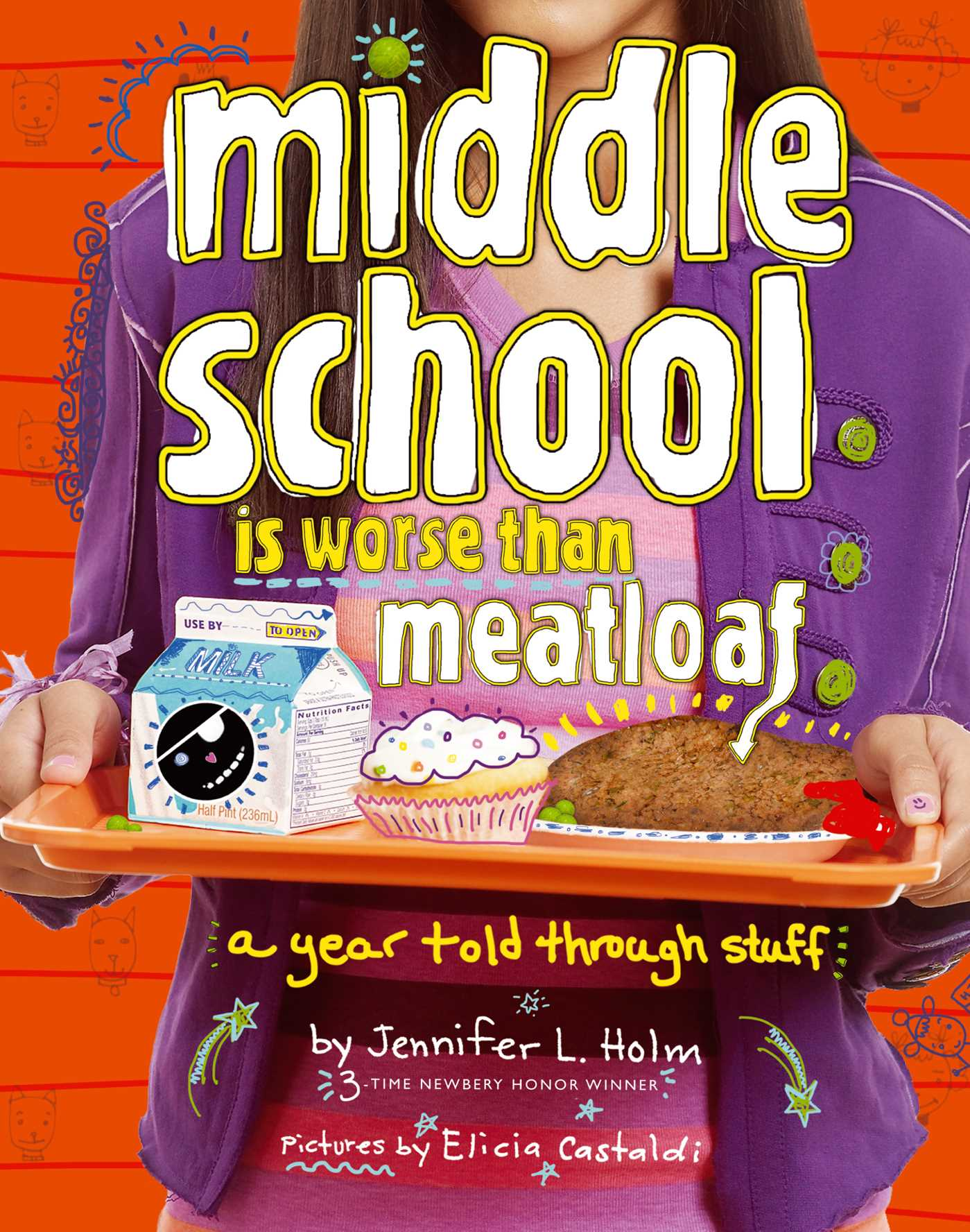 Middle school is worse than meatloaf 9781442436701 hr