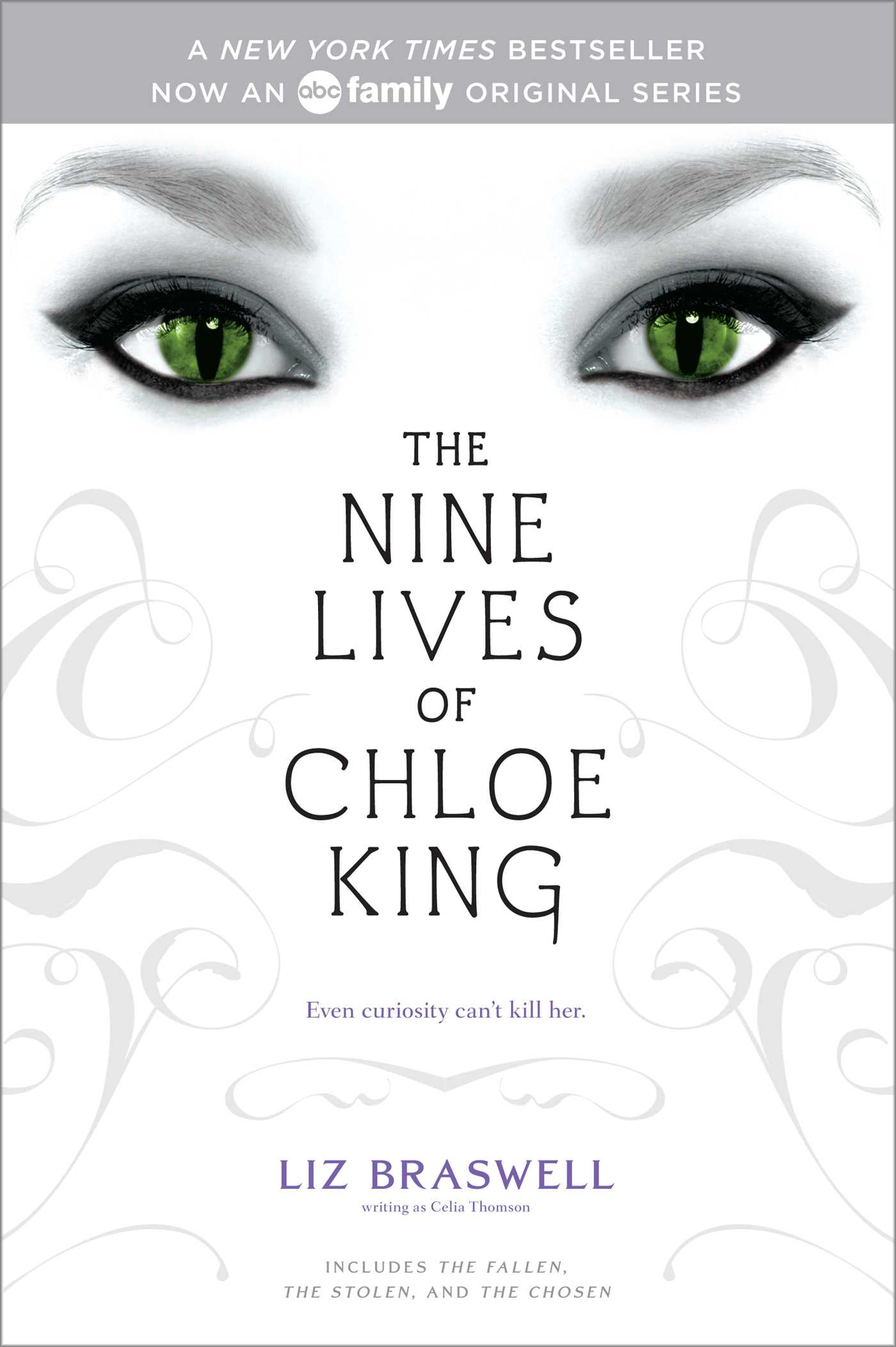 The Nine Lives of Chloe King eBook by Liz Braswell ...