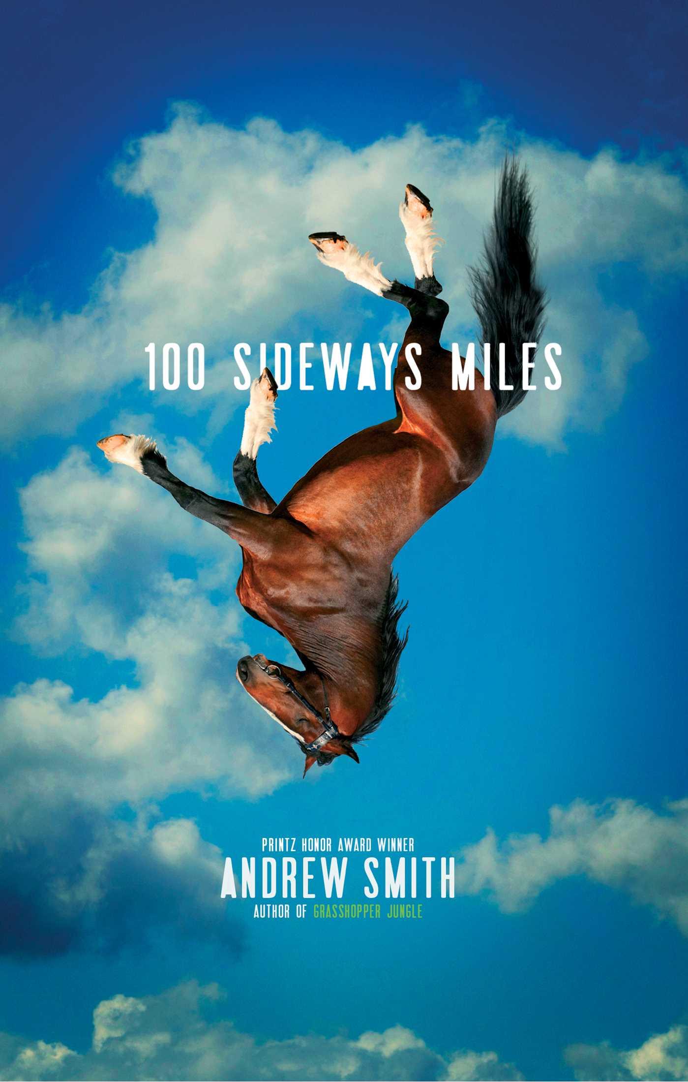 100 sideways miles 9781442444966 hr