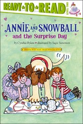 Annie and Snowball and the Surprise Day