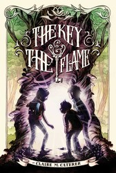 The key the flame 9781442457423