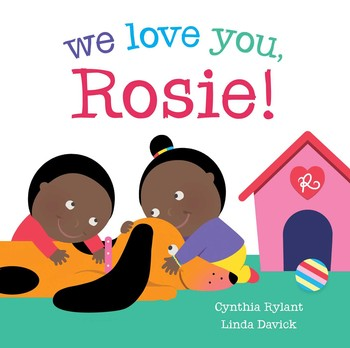 We Love You Rosie Ebook By Cynthia Rylant Linda Davick Official