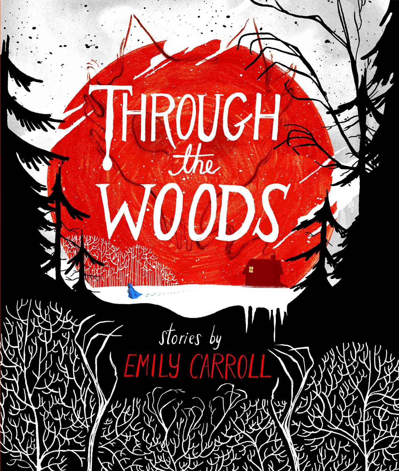 Through the woods 9781442465978 hr