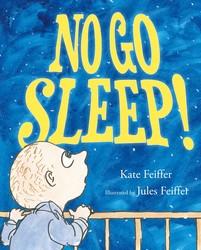 No Go Sleep!