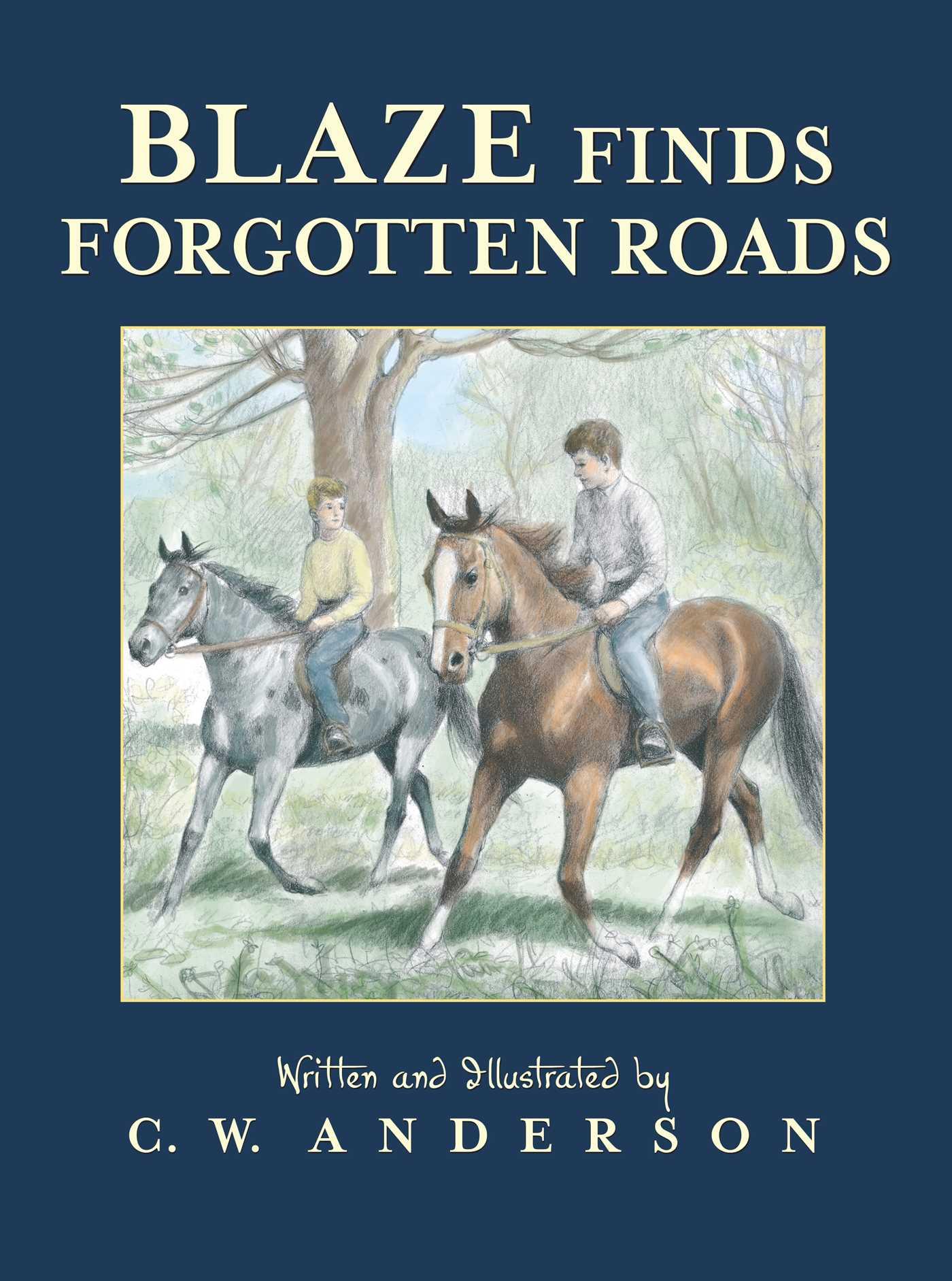 Blaze finds forgotten roads 9781442468337 hr