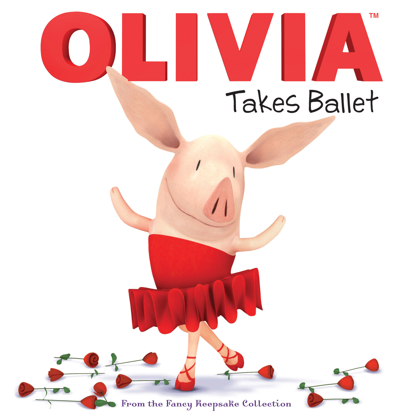 OLIVIA Takes Ballet | Book by Cordelia Evans, Patrick ...