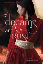 Of dreams and rust 9781442483620