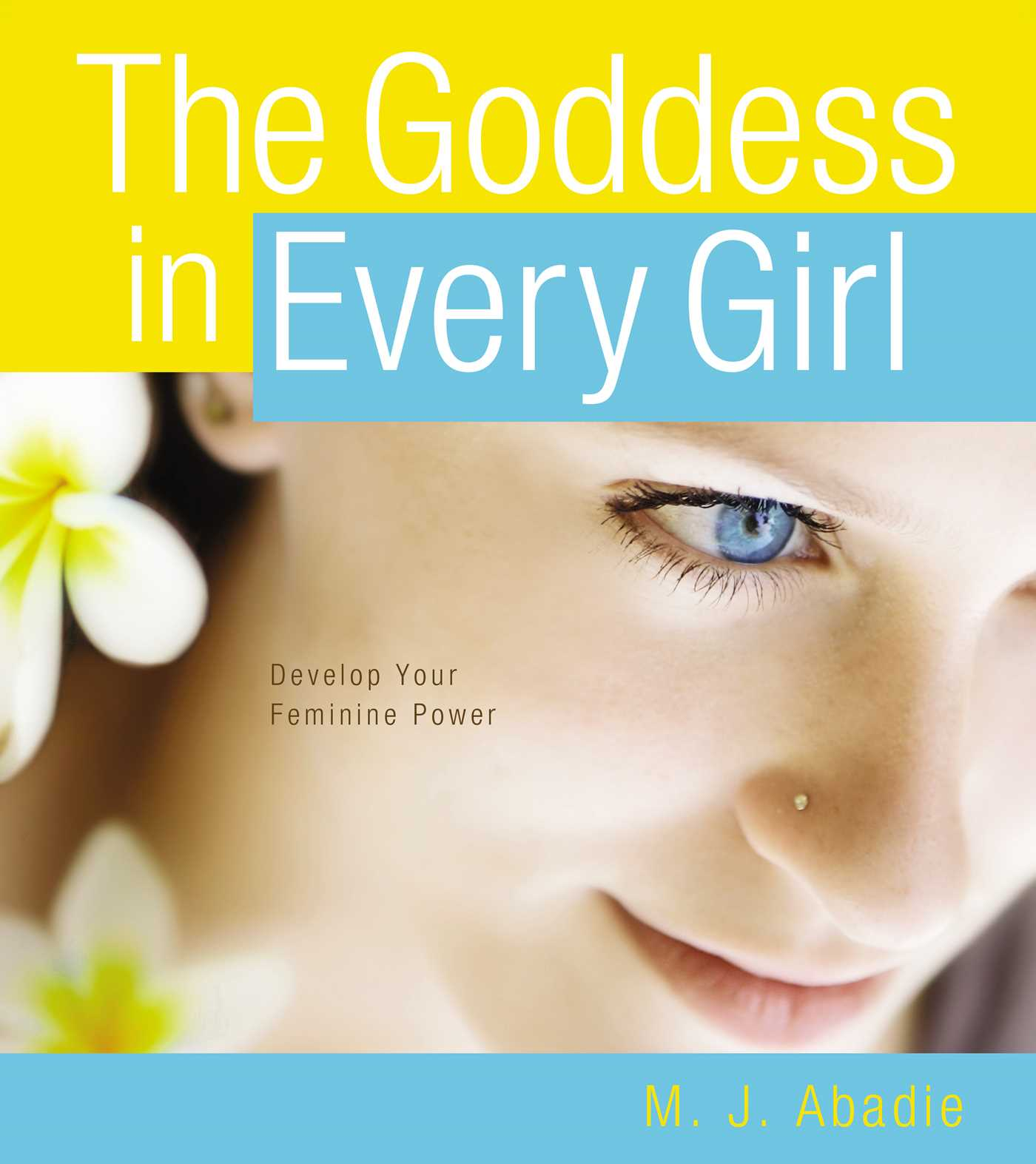 The goddess in every girl 9781442484696 hr