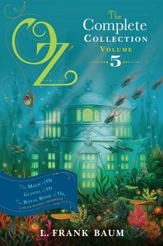 Oz the complete collection volume 5 book by l frank baum ruth oz the complete collection volume 5 fandeluxe Choice Image