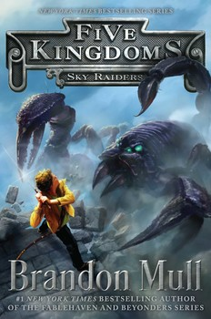Sky Raiders | Book by Brandon Mull | Official Publisher Page | Simon