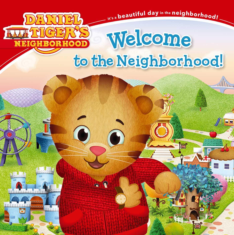 Welcome to the neighborhood! 9781442497412 hr