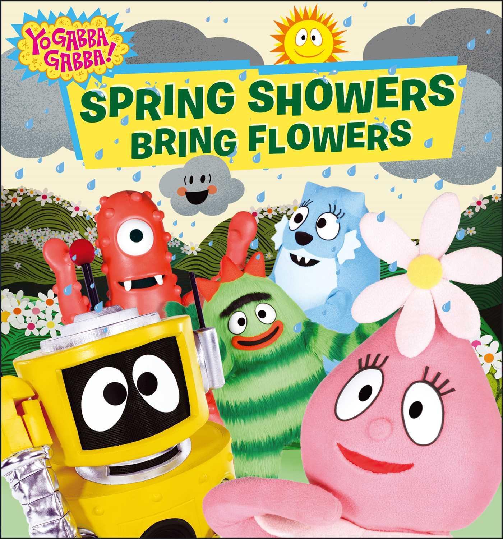 Spring showers bring flowers 9781442498013 hr