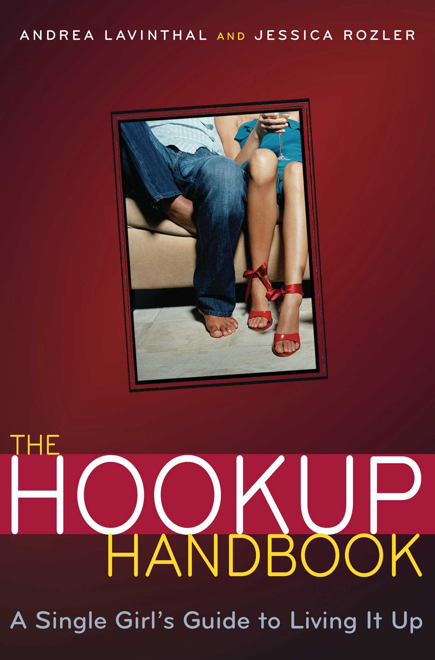 The hookup handbook 9781451603415 hr