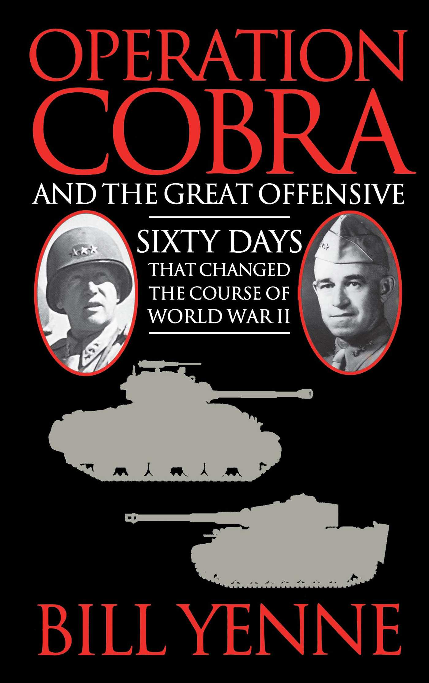 Operation cobra and the great offensive 9781451604214 hr