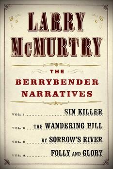 Larry McMurtry's Berrybender Narratives