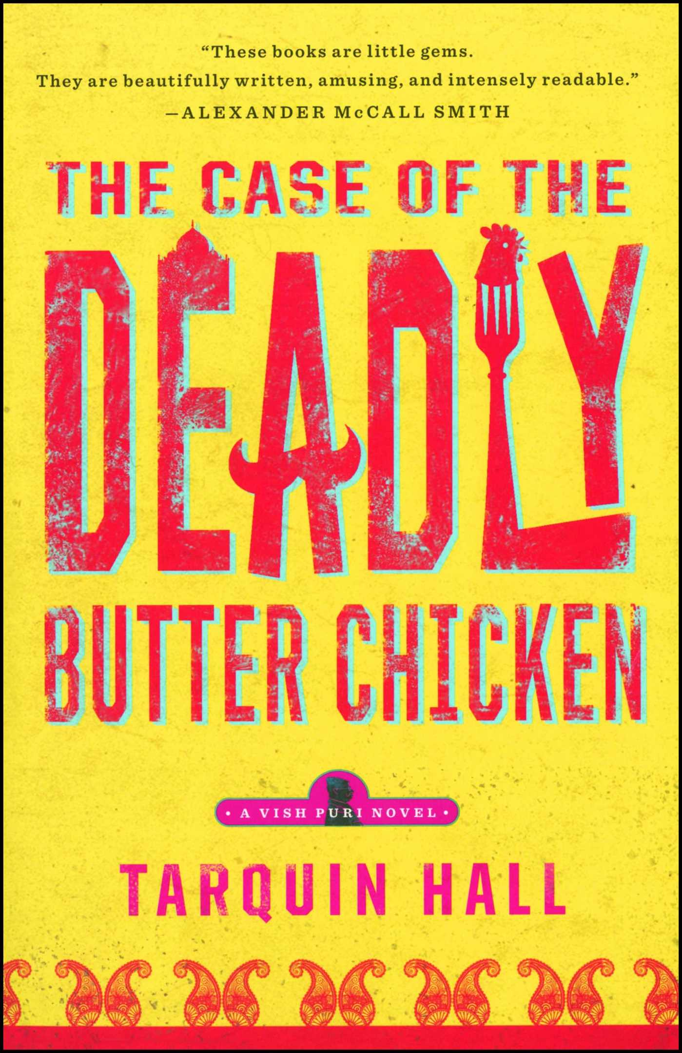 The case of the deadly butter chicken 9781451613179 hr