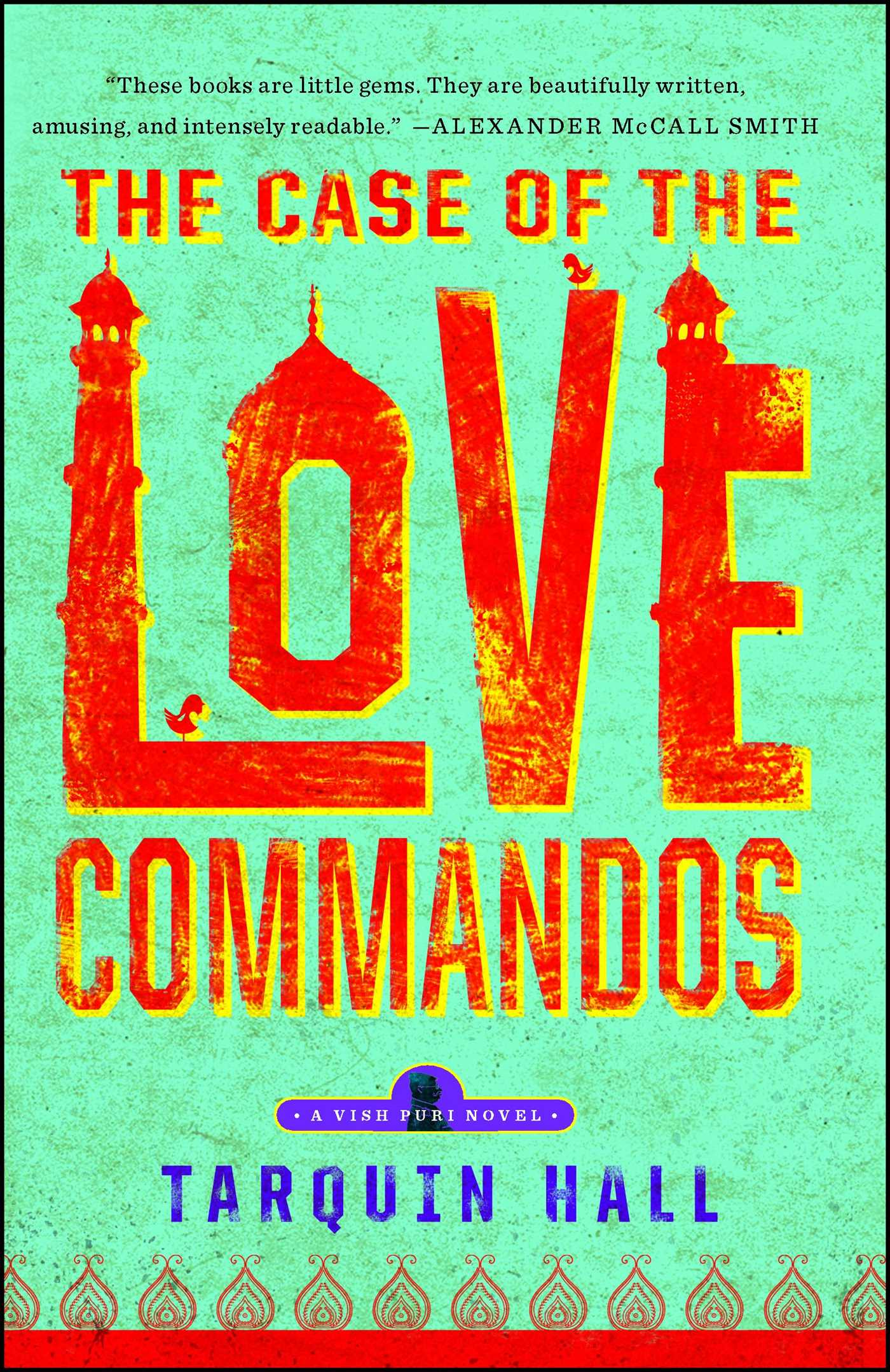 The case of the love commandos 9781451613285 hr