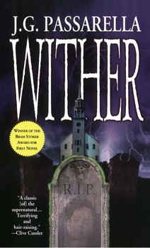 Wither | Book by J G Passarella | Official Publisher Page | Simon