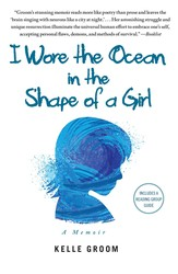 I Wore the Ocean in the Shape of a Girl