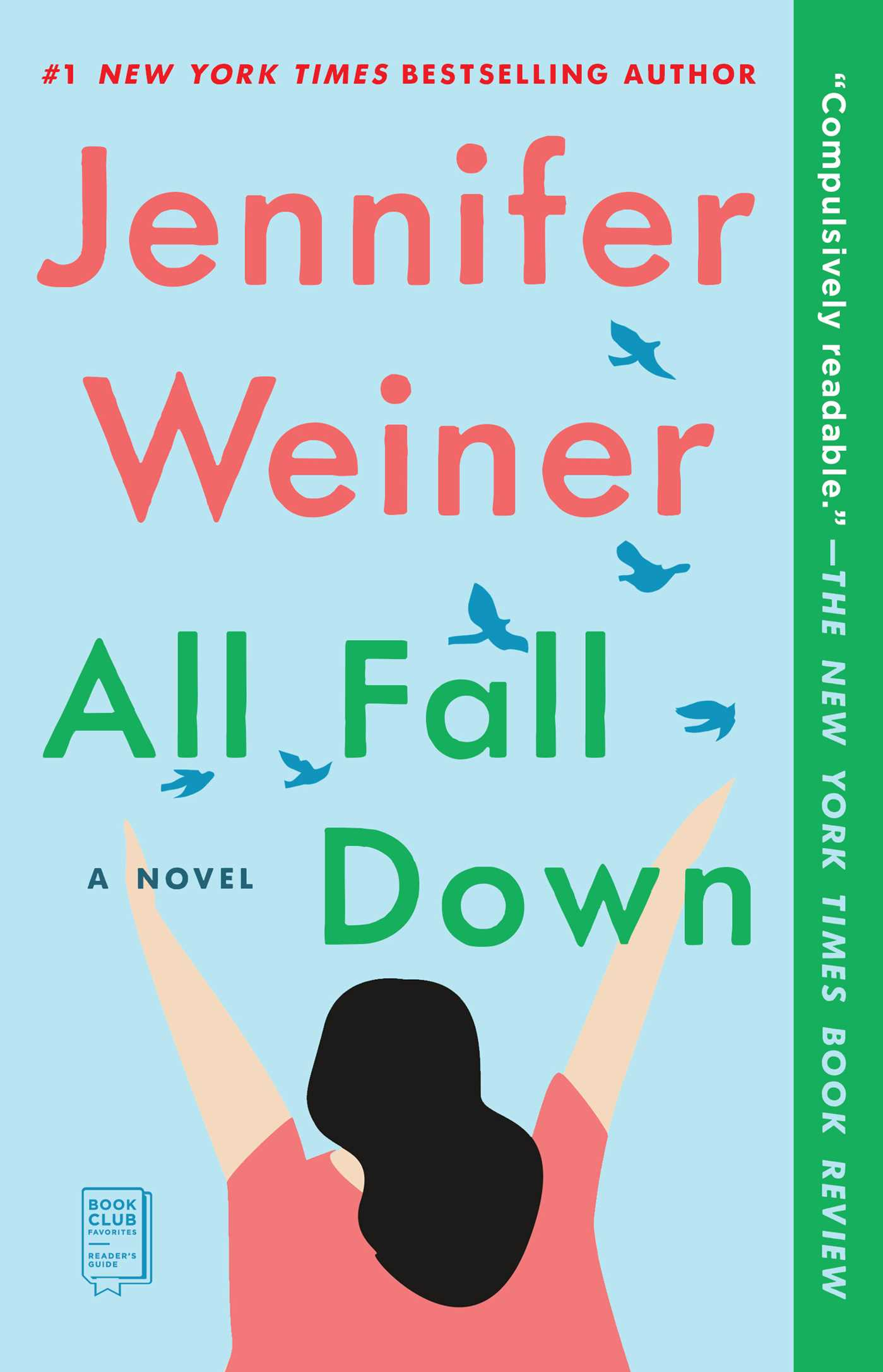 All Fall Down | Book by Jennifer Weiner | Official Publisher