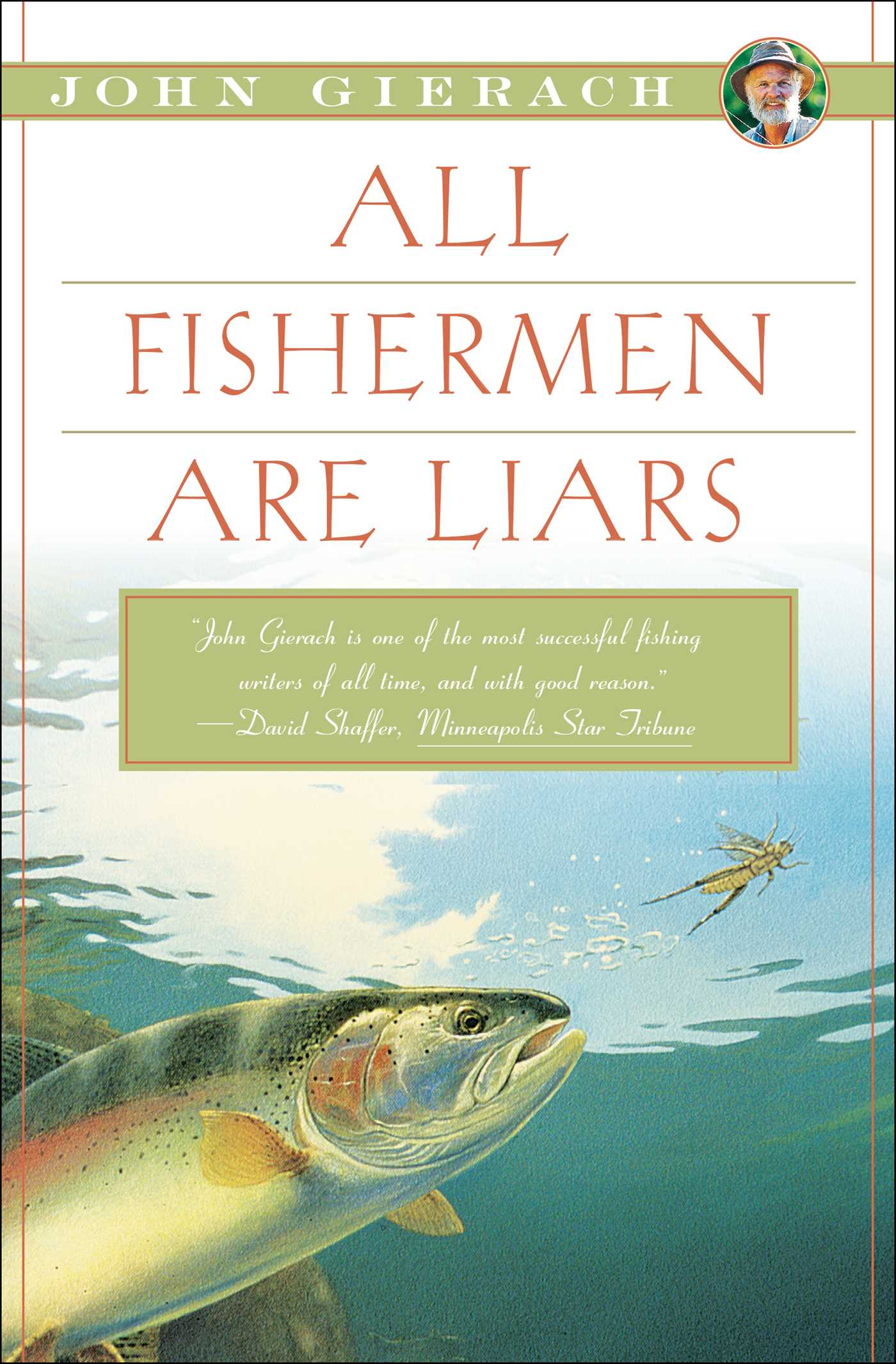 All fishermen are liars 9781451618327 hr