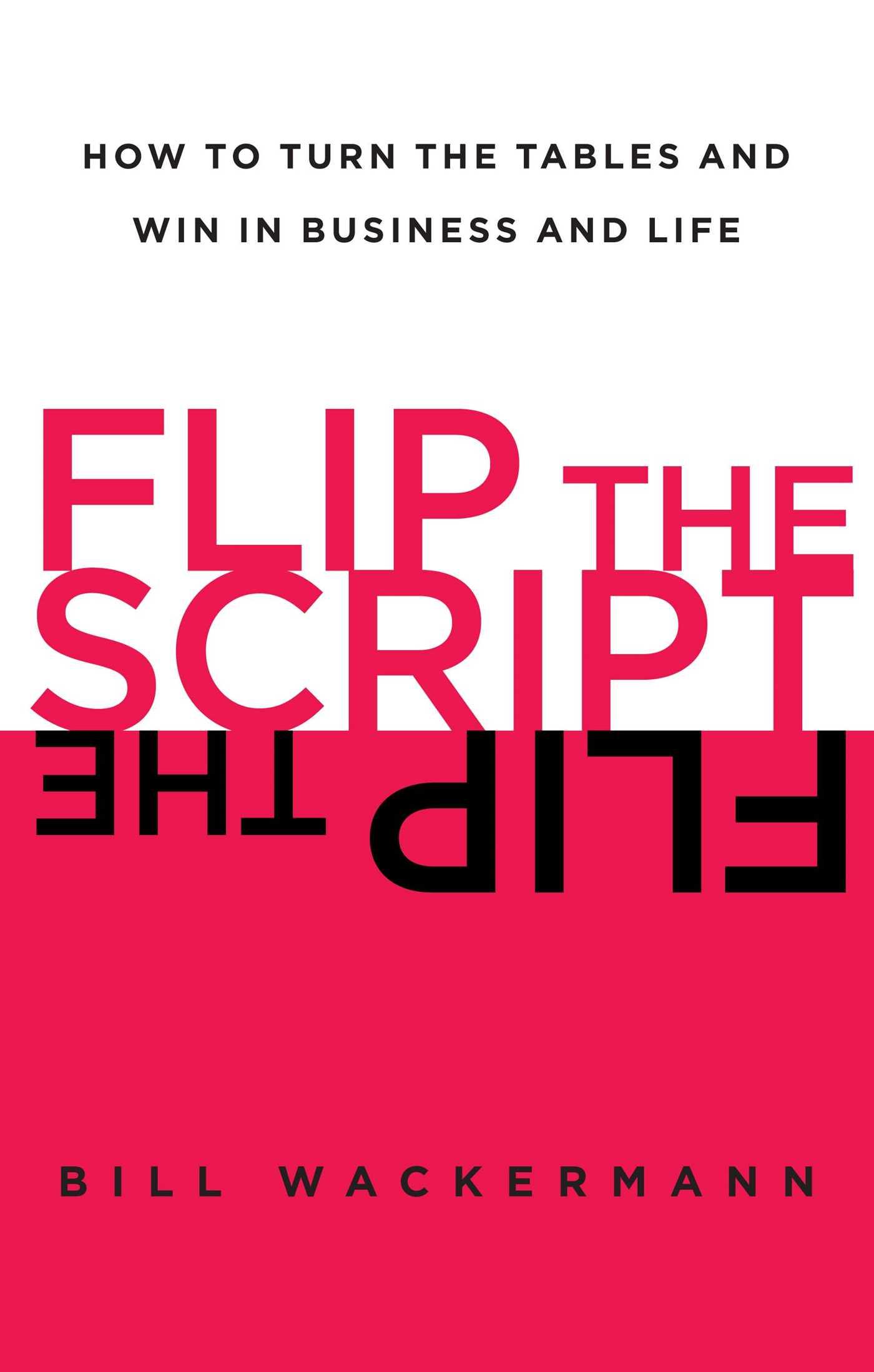 Flip the script 9781451618419 hr