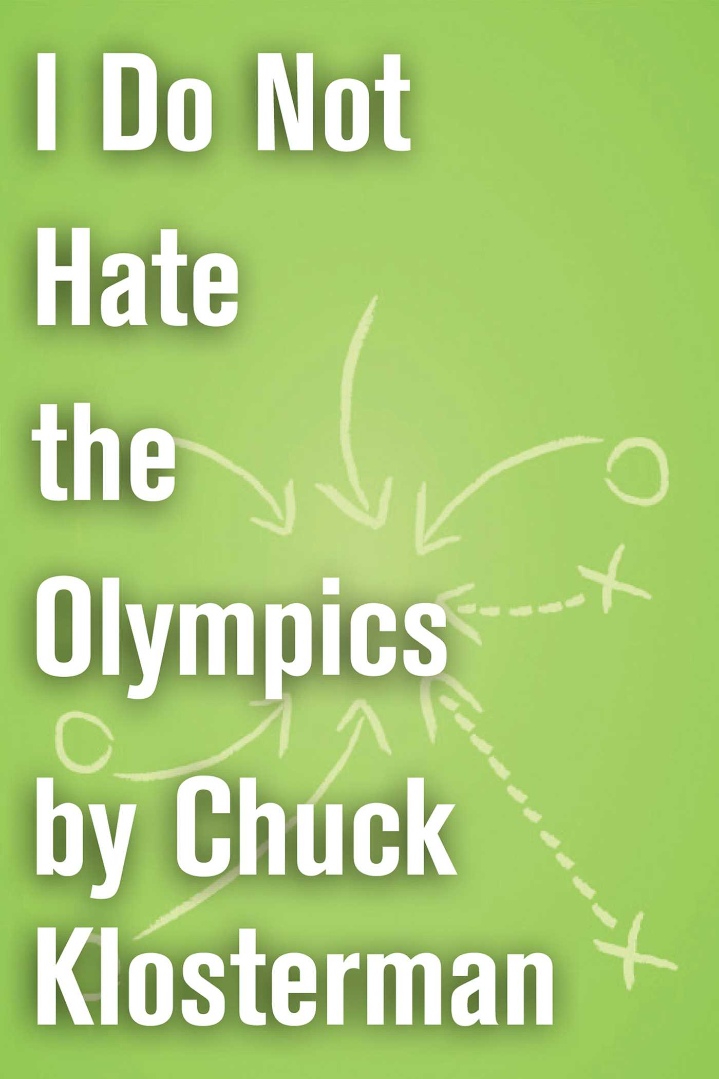 I do not hate the olympics 9781451621129 hr