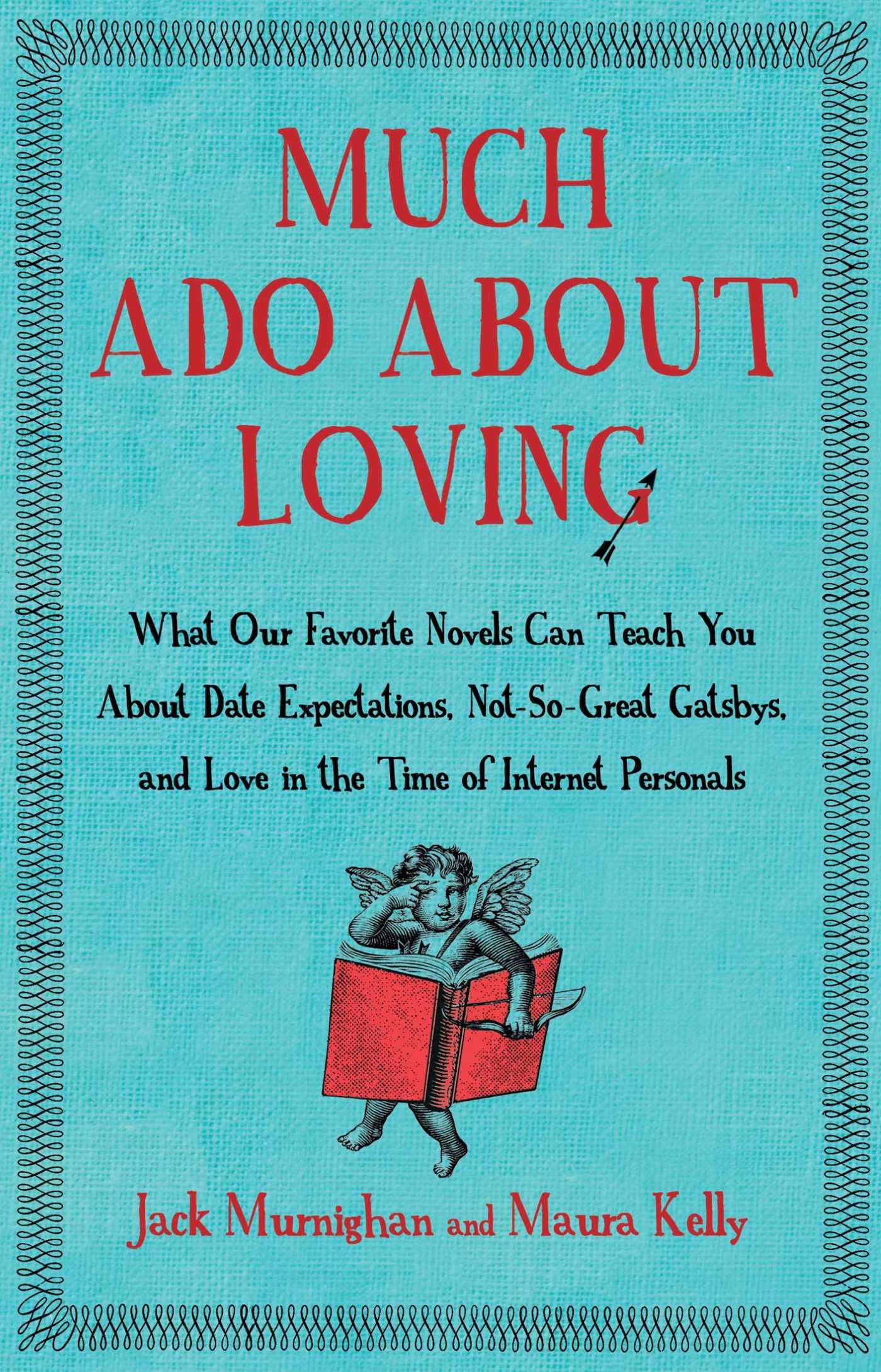 Much ado about loving 9781451621259 hr
